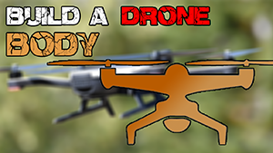 drone body build homemade diy